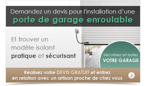 Achetez une porte de garage enroulable devis gratuit for Installation porte de garage enroulable