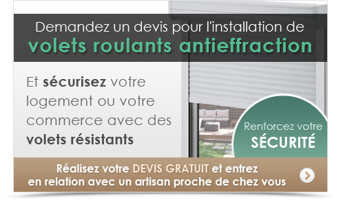 installation de volets roulants antieffraction devis gratuit pour la pose de volets roulants. Black Bedroom Furniture Sets. Home Design Ideas